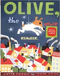 Olive the Other Reindeer - best Christmas picture books not about Jesus