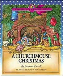 A Churchmouse Christmas - the best Christmas picture books about Jesus