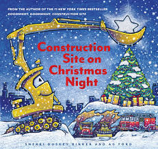 Construction Site on Christmas Night - secular Christmas picture books