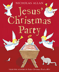 Jesus' Christmas Party - the best Christmas picture books about Jesus