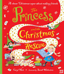 The Princess and the Christmas Rescue - secular Christmas picture books