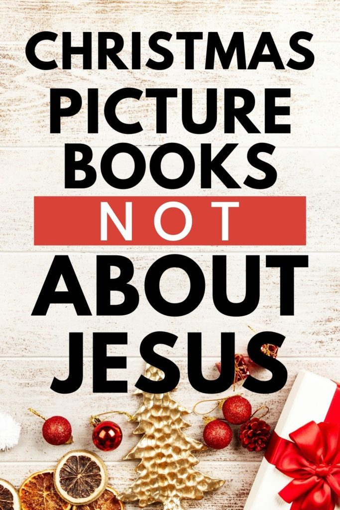 The BEST Christmas Picture Books NOT About Jesus