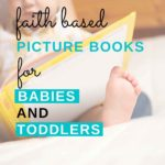 pin for faith based picture books for babies and toddlers
