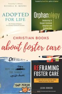 Christian books about foster care and adoption