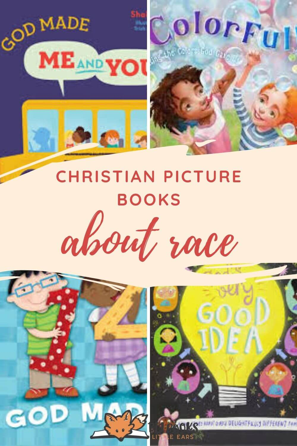 Christian picture books about race and ethnic diversity