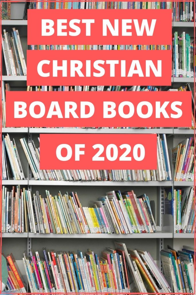 PIN FOR BEST NEW CHRISTIAN BOARD BOOKS