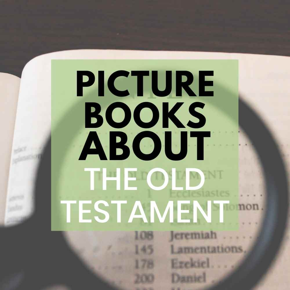 picture books about the old testament