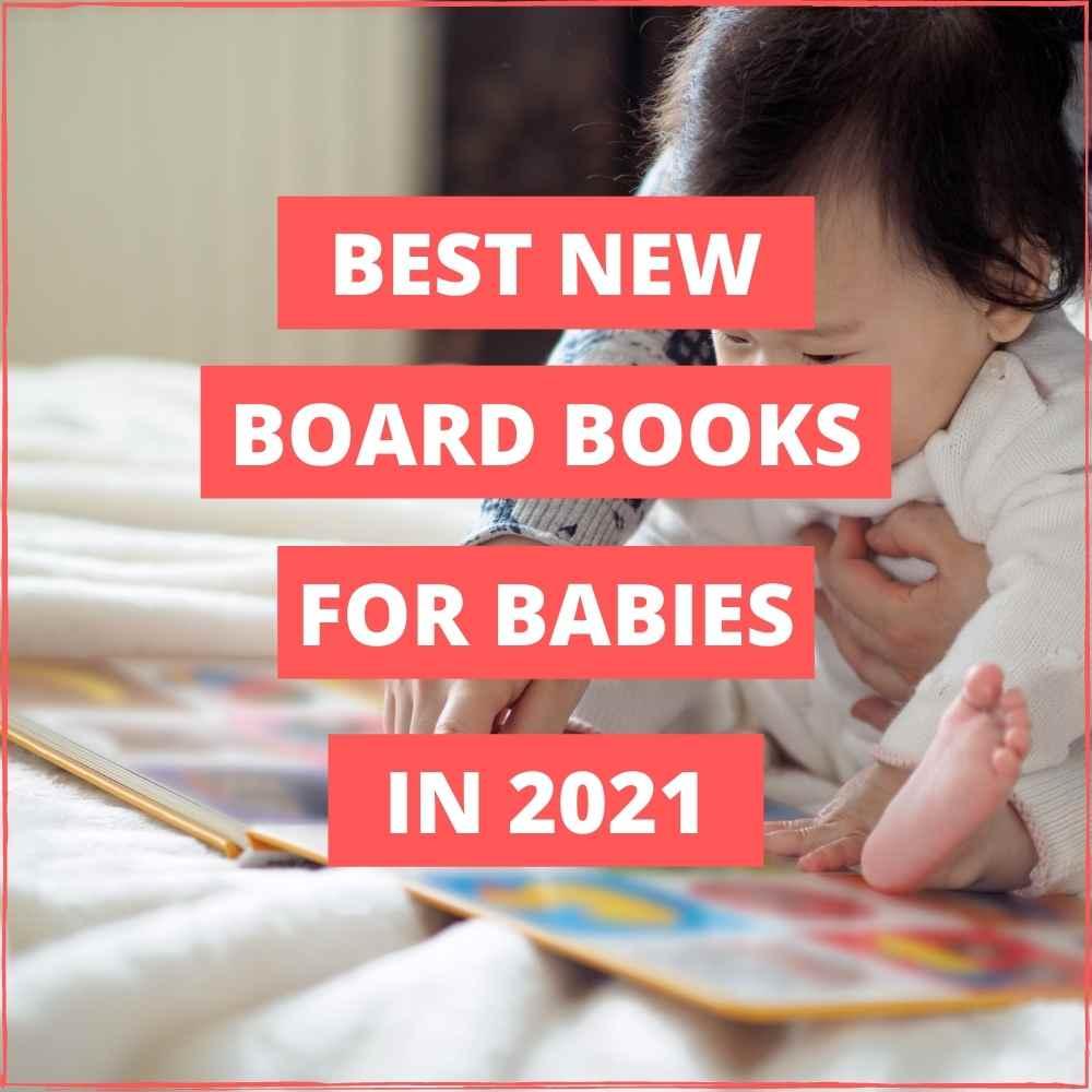 Best NEW Board Books of 2021